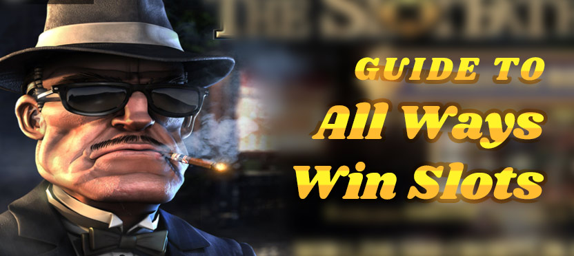 Guide To All Ways Win Slots