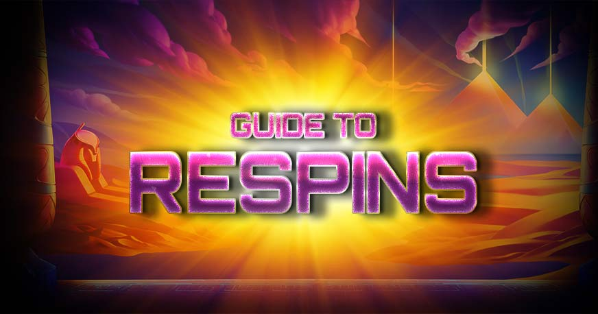 Guide To Respins