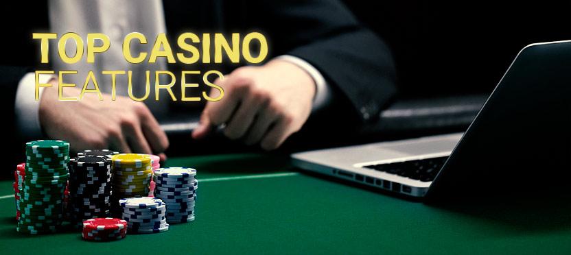 Top Casino Features