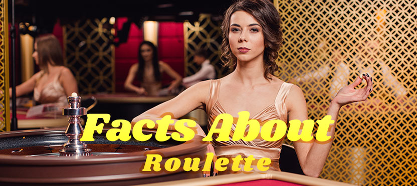 Facts About Roulette