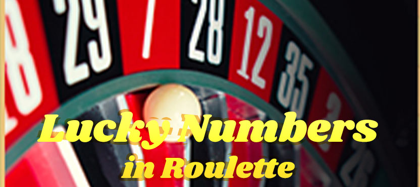 Lucky Numbers in Roulette