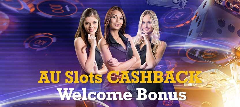 Au Slots Cashback Welcome Bonus